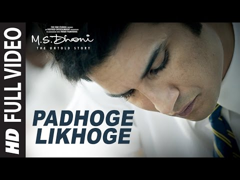 Padhoge Likhoge - M.S.Dhoni  The Untold Story (2016)