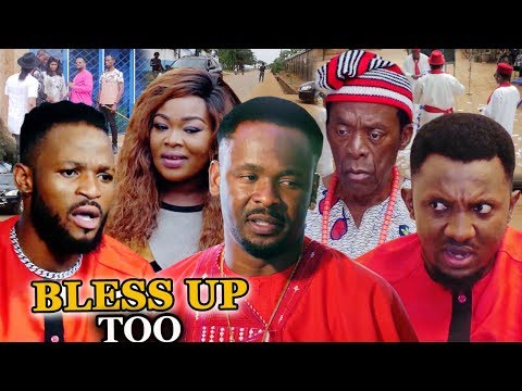 BLESS UP TOO Season 3 & 4 Zubby Micheal - 2019 Latest Nigerian Nollywood New Movie