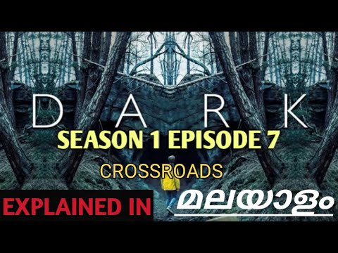 Dark Season 1 /Episode 7 /Crossroads /Explained in /Malayalam /Revealtimes