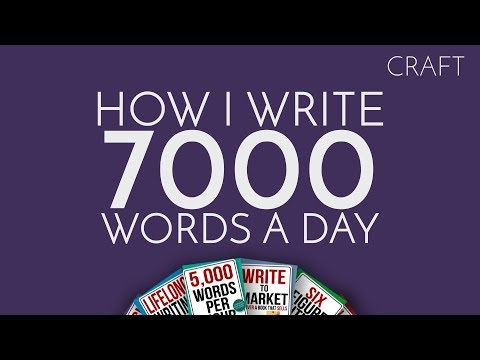 How I Write 7000 Words In A Day