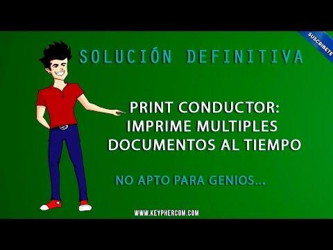 Solución Definitiva - Imprime múltiples documentos al tiempo - PrintConductor