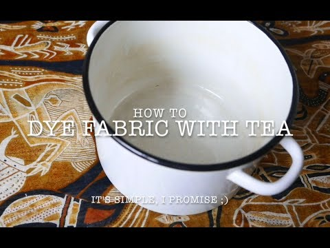 DIY:  How To Dye Fabric with Tea