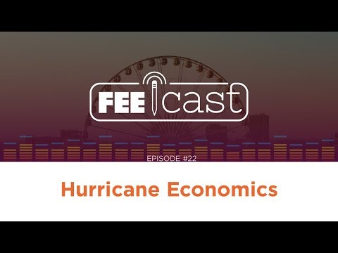 Episode 22: Hurricane Economics