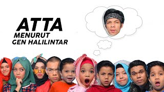 Video Siapa Atta Halilintar Menurut Gen Halilintar MP3, 3GP, MP4, WEBM, AVI, FLV April 2019