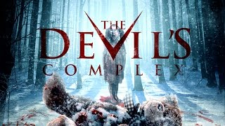 Nonton The Devil Complex Trailer Film Subtitle Indonesia Streaming Movie Download
