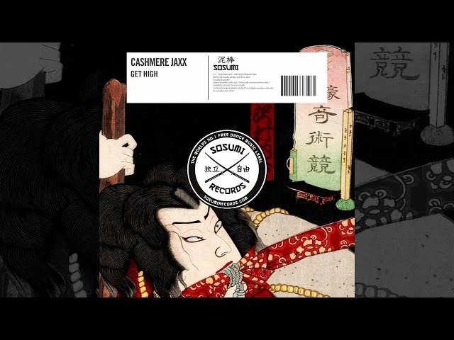 Cashmere Jaxx - Get High [Official]