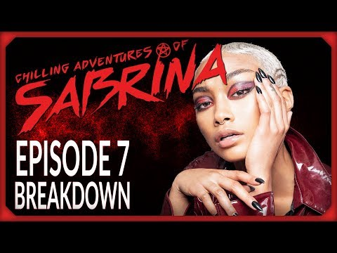 "Chilling Adventures of Sabrina Episode 7 ""Feast of Feasts"" Breakdown!"