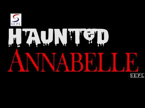 All Hindi Movie - Annabelle - Creation 2017 Dubbed In