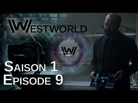 WESTWORLD Saison 1 Épisode 9 : Avis 100% Spoil & Théories