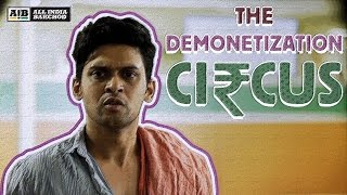 Video AIB : The Demonetization Circus MP3, 3GP, MP4, WEBM, AVI, FLV Agustus 2018