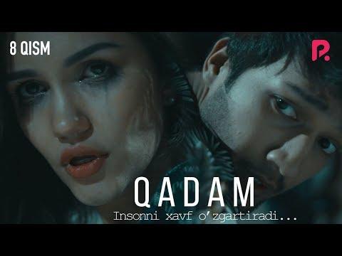Qadam (o'zbek serial) | Кадам (узбек сериал) 8-qism