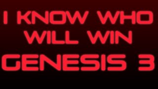 I Know Who Will Win Genesis 3
