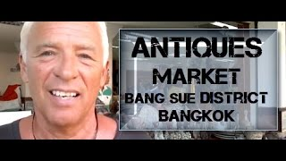 Bangkok Living And Travel - Amulet Market Part  2 Bang Sue
