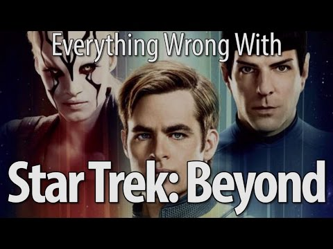 Everything Wrong with Star Trek Beyond