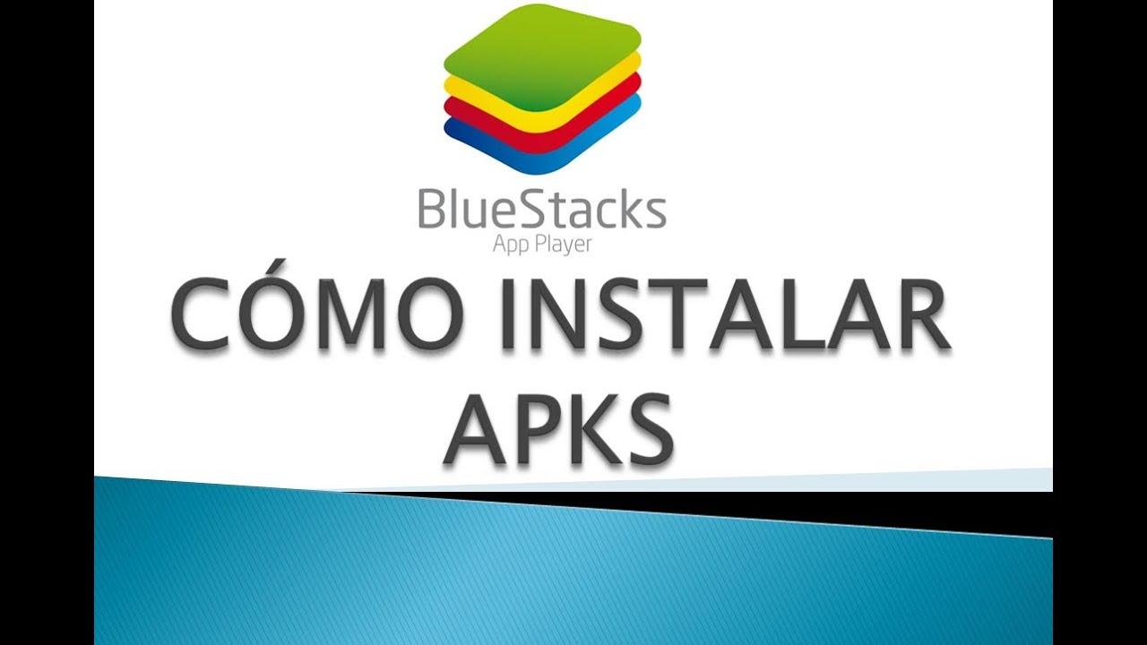ANDROID EN TU PC – Cómo instalar APK en BlueStacks