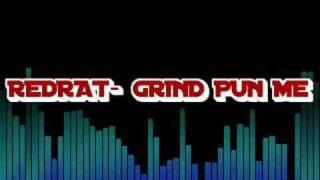 REDRAT - GRIND PUN ME - YouTube