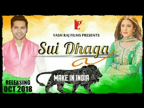 Sui Dhaaga - Made In India movi official trailer 2018.|| full HD Quality ||..By All in One