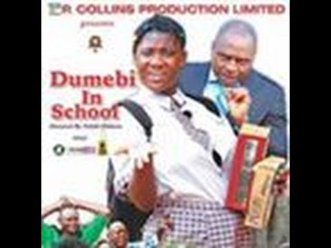 Dumebi In School 1 - Latest Nollywood Movies 2014