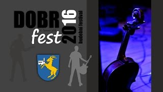 Video DOBRFEST 2016 | OFFICIAL VIDEO