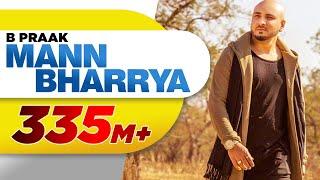 Video Mann Bharrya (Full Song) | B Praak | Jaani | Himanshi Khurana | Arvindr Khaira | Punjabi Songs download in MP3, 3GP, MP4, WEBM, AVI, FLV January 2017