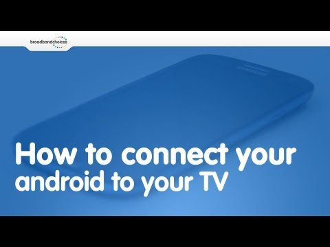 How to connect your Android smartphone to your TV