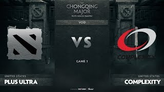 Plus Ultra vs compLexity, Game 1, NA Qualifiers The Chongqing Major