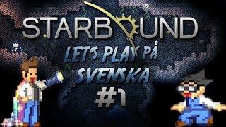 TJEnare allihopa och välkommna till NexusPlayersHD och till vår första episode av starbound :D hoppas ni gillar den och om ni...
