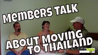 Retire Cheap .Asia Members Talk About Moving To Thailand