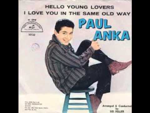 Tekst piosenki Paul Anka - Hello, young lovers po polsku