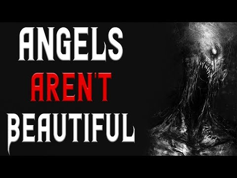 Angels Aren't Beautiful - Scary Stories | Nosleep | Creepypasta