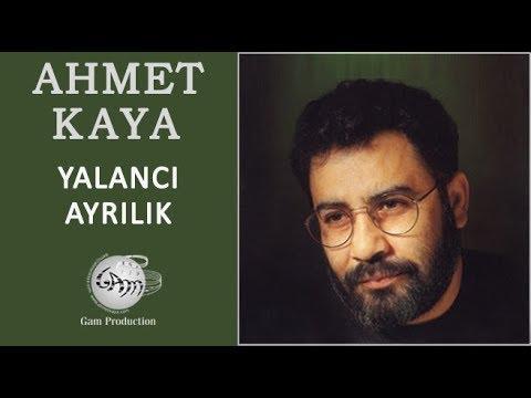 Ahmet Kaya – Yalancı Ayrılık Sözleri
