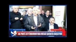 AK PARTİ ZEYTİNBURNU'NDA MESAİ ŞAFAKTA BAŞLIYOR