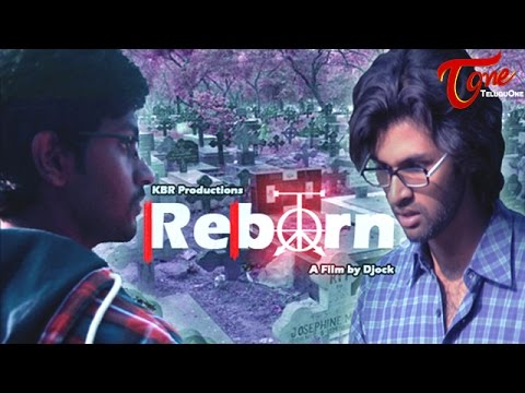 Reborn | Latest Telugu Short Film
