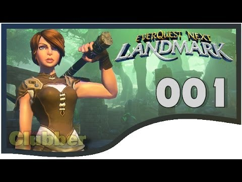 Everquest Next Landmark Gameplay #001 – Start und Giveaway Ankündigung – EQNext – MMORPG – Deutsch