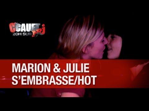 julie - Record de Likes ! Marion et Julie s'embrassent sensuellement !!! C'Cauet sur NRJ de 20h à 23h ! Pour plus de kiff, abonne-toi ! http://www.youtube.com/subscr...