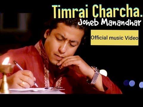 Timrai Charcha - Joheb Manandhar   New Nepali Pop Song 2017