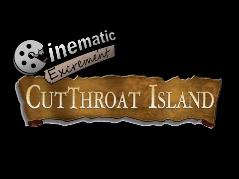 Cinematic Excrement: Episode 59 - Cutthroat Island