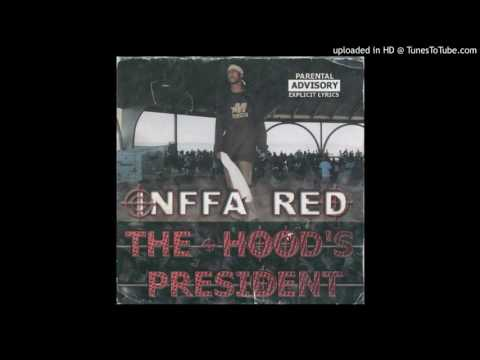 "INFFA RED ""THE HOOD'S PRESIDENT"" 10. Respect ft. POSOUL & LOC GOTTI (THIRD COAST)(3RD COAST)"