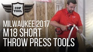 5. Milwaukee M18 Short Throw Press Tools 2674-22P (Viega PEX) & 2674-22C (PEX)