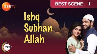 Ishq Subhan Allah - Hindi Serial - Episode 1 - March 14, 2018 - Zee TV Serial - Best Scene