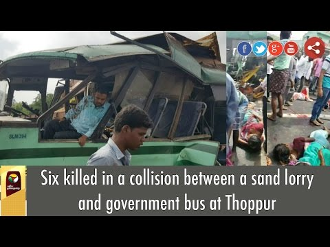 Six-killed-in-a-collision-between-a-sand-lorry-and-government-bus-at-Thoppur