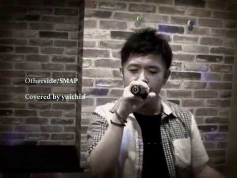 Otherside/SMAP(cover)