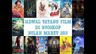 Nonton Jadwal Tayang Film Di Bioskop Bulan Maret 2018  Xxi 21 Cinemaxx Dll  Film Subtitle Indonesia Streaming Movie Download