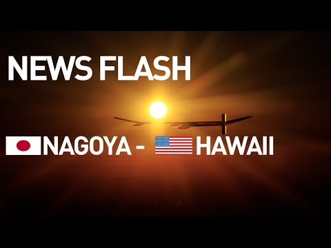 LIVE Solar Impulse Airplane – News Flash – Takeoff for Hawaii