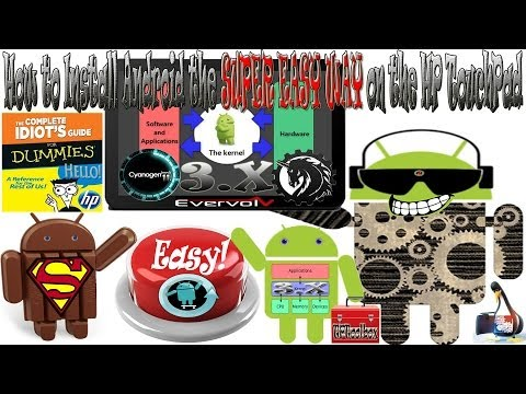 How to install Android 5.0.x/4.4.x on the HP TouchPad with Jcsullins TPtoolbox (Idiots Guide 4.0)