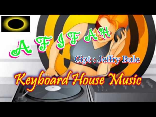 Afifah karaoke house music keyboard for Fast house music