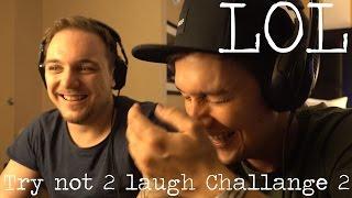 Video Und wieder eine TRY NOT 2 LAUGH CHALLENGE... die wir verkackt haben MP3, 3GP, MP4, WEBM, AVI, FLV Februari 2017