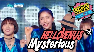 Music core 20170204 HELLOVENUS - Mysterious, 헬로비너스 - 미스테리어스 ▶Show Music Core Official Facebook Page - https://www.facebook.com/mbcmusiccore
