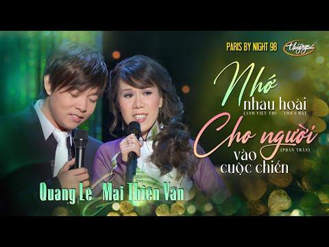 PBN 98 | Quang Lê & Mai Thiên Vân - LK Nhớ Nhau Hoài & Cho Người Vào Cuộc Chiến