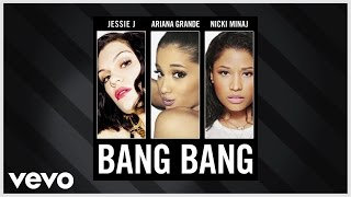 Jessie J, Ariana Grande, Nicki Minaj - Bang Bang (Audio) - YouTube